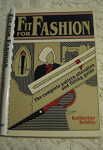Fit for Fashion: The complete pattern alteration and fitting guide