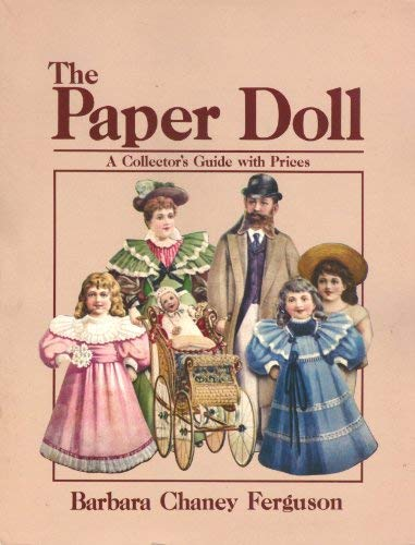 9780870694011: The Paper Doll: A Collector's Guide with Prices