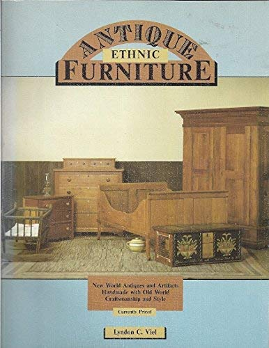 Antique Ethnic Furniture: Viel, Lyndon C.
