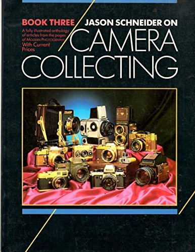 9780870694288: Jason Schneider on Camera Collecting Book III