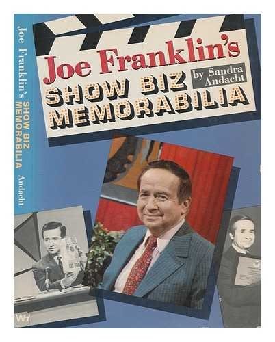Joe Franklin's Show Biz Memorabilia (0870694359) by Sandra Andacht