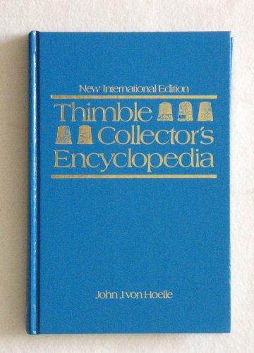 9780870694844: Thimble Collector's Encyclopedia