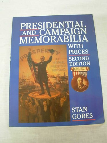 9780870695162: Presidential and Campaign Memorabilia With Prices