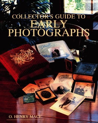 9780870695476: Collector's Guide to Early Photographs (Collectors Guide Series)