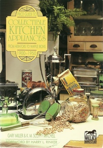 Price Guide to Electrical Kitchen Appliances: K. M. Mitchell;