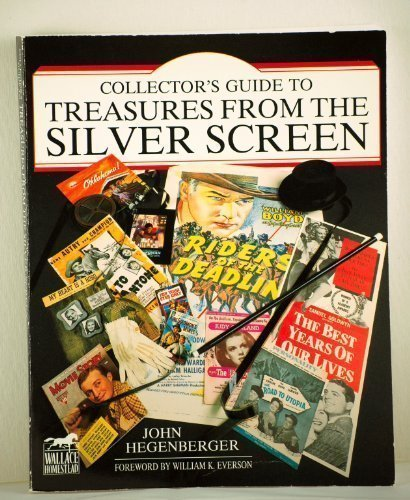 COLLECTOR'S GUIDE TO TREASURES FROM SILVER SCREEN