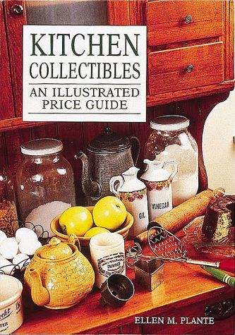 9780870695810: Kitchen Collectibles: An Illustrated Price Guide