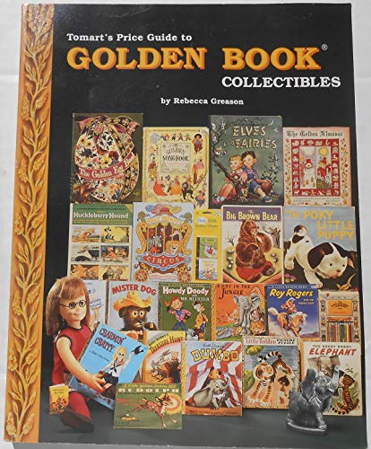 Tomart's Price Guide to Golden Book Collectibles.