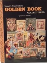 9780870696053: Tomart's Price Guide to Golden Book Collectibles