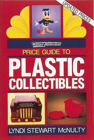 9780870696527: Wallace-Homestead Price Guide to Plastic Collectibles