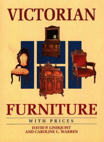 Victorian Furniture with Prices (Wallace-Homestead Furniture Series): Lindquist, David P.,