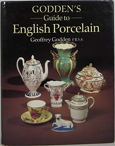 9780870696701: Godden's Guide to English Porcelain
