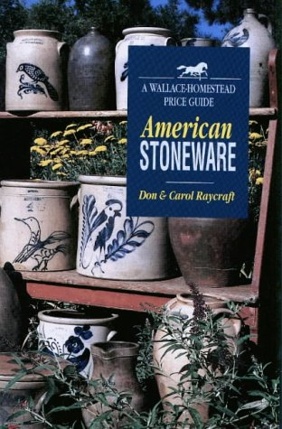 9780870697142: American Stoneware (WALLACE-HOMESTEAD PRICE GUIDE)