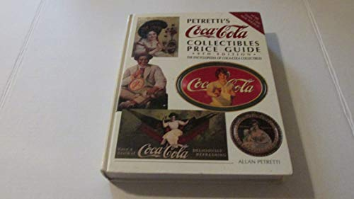 9780870697296: Petretti's Coca-cola Collectables Price Guide