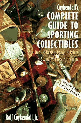 9780870697364: Coykendall's Complete Guide to Sporting Collectibles