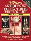 Warman's Antiques & Collectibles Price Guide: The: Schroy, Ellen T.