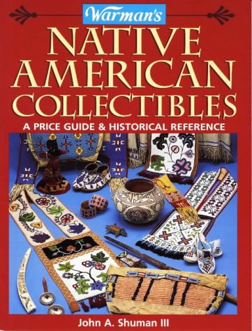 9780870697678: Warman's Native American Collectibles: A Price Guide & Historical Reference