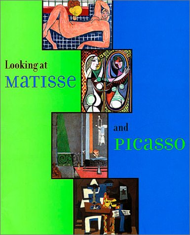 9780870700057: Looking at Matisse and Picasso (an exhibition catalogue)