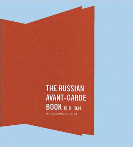 9780870700071: The Russian Avant-Garde Book 1910-1934