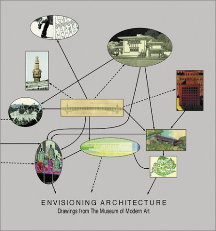 9780870700118: Envisioning Architecture Drawings Moma: One Hundred Years of Architectural Drawings