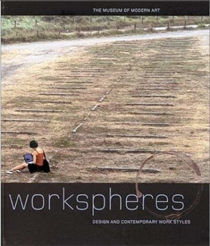 9780870700132: Workspheres: Design and Contemporary Work Styles