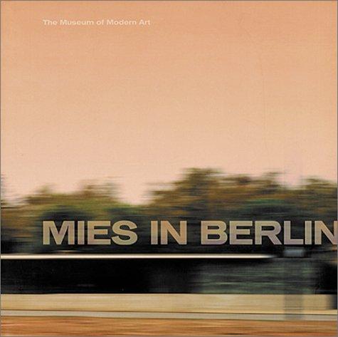 9780870700187: Mies van der Rohe in Berlin