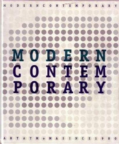 9780870700217: Modern Contemporary: Art at Moma Since 1980