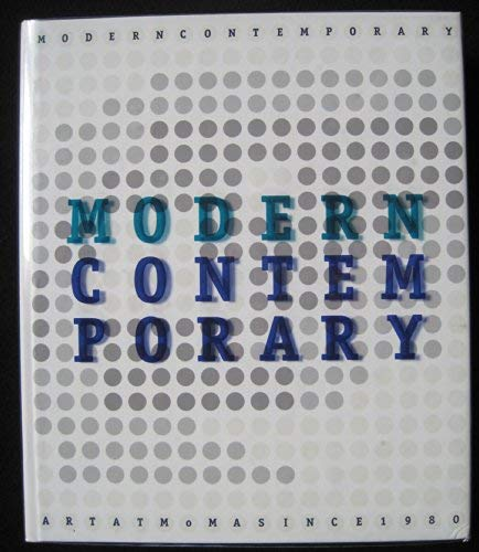 9780870700224: MODERN CONTEMPORARY (Art at MoMA since 1980)