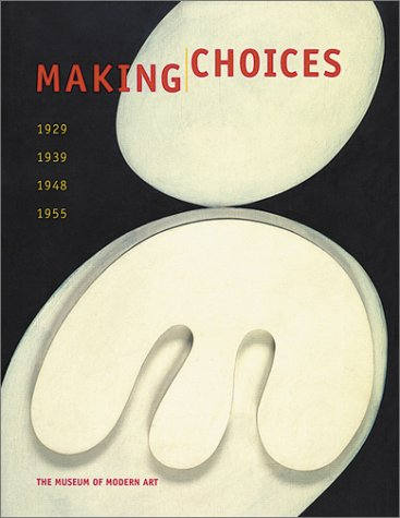 9780870700293: Making Choices: 1929, 1939, 1948, 1955