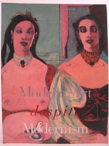 9780870700347: Modern Art Despite Modernism