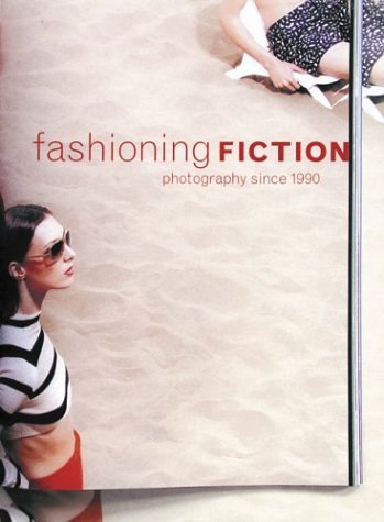 9780870700408: Fashioning Fiction In Photography Since 1990