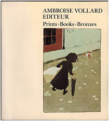 9780870700620: Ambroise Vollard Editeur: Prints, Books, Bronzes
