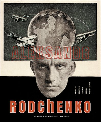 9780870700637: Aleksandr Rodchenko: Painting, Drawing, Collage, Design, Photography