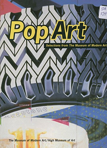 9780870700736: Pop art: Selections from the Museum of Modern Art : an exhibition organized by the Museum of Modern Art in collaboration with the High Museum of Art