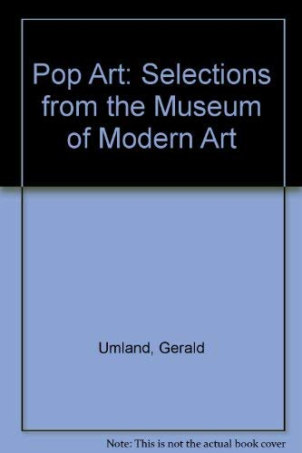 9780870700842: Pop Art: Selections from the Museum of Modern Art