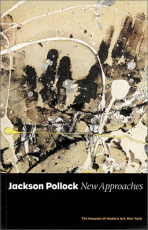 9780870700866: Jackson Pollock: New Approaches