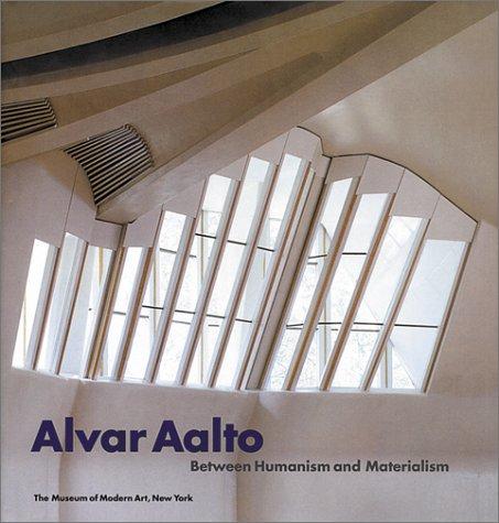 9780870701085: Alvar Aalto: Between Humanism and Materialism