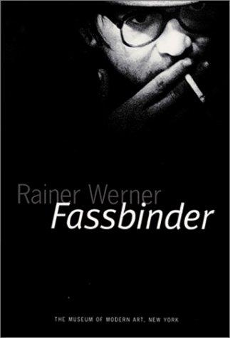 9780870701092: Rainer Werner Fassbinder (Museum of Modern Art)