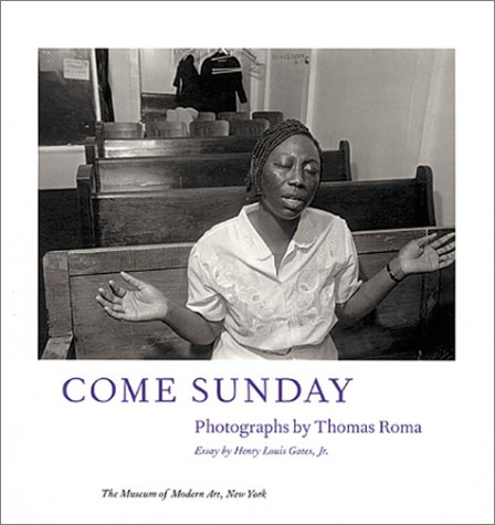 Come Sunday - Photographs by Thomas Roma