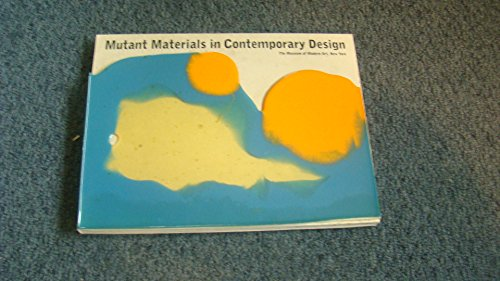 9780870701313: Mutant Materials in Contemporary Design : MOMA
