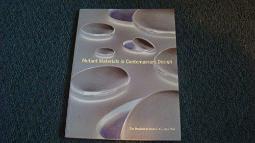 9780870701320: Mutant Materials in Contemporary Design