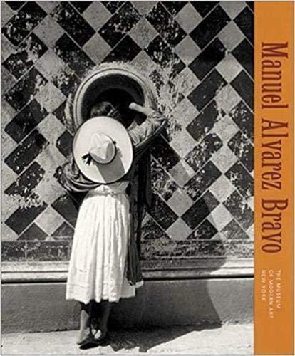 Manuel Alvarez Bravo (The Museum of Modern Art, New York): Susan Kismaric
