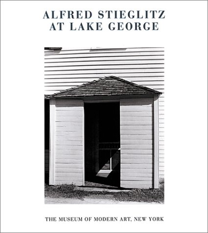 Alfred Stieglitz At Lake George - An Exhibition