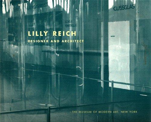 9780870701443: Lilly Reich: Designer