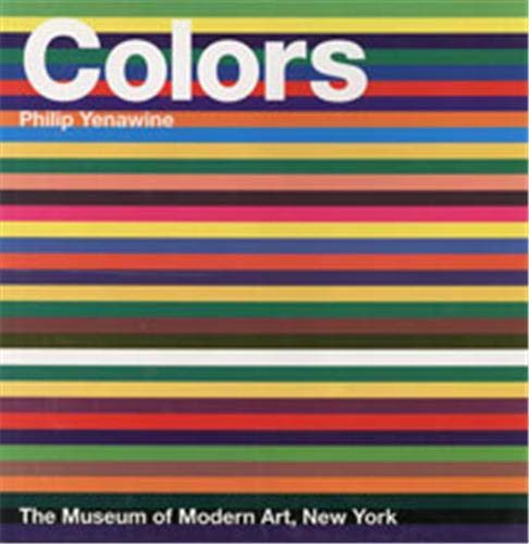 Colors (MOMA Art Basics for Kids): Yenawine, Philip