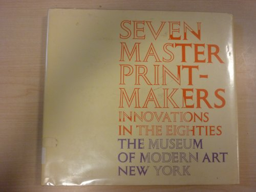 Seven Master Printmakers: Innovations in the Eighties, from the Lilja Collection