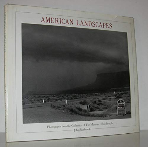 9780870702068: American Landscapes: Photographs from the Collection of the Museum of Modern Art (Springs Mills series on the art of photography)