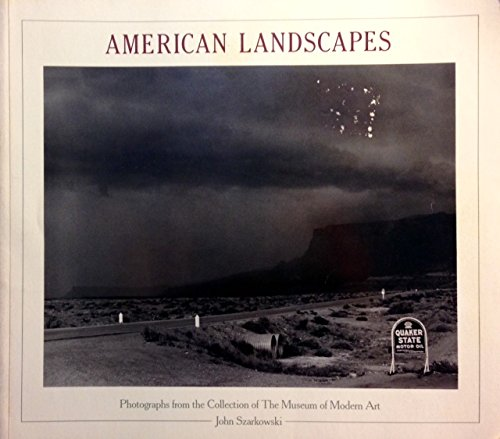 American Landscapes: Photographs from the Collection of The Museum of Modern Art