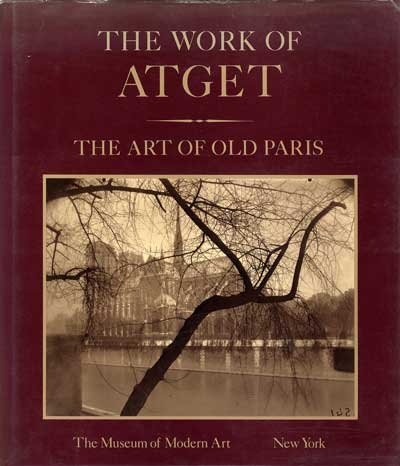 9780870702129: The Work Of Atget, Volume 2: The Art of Old Paris