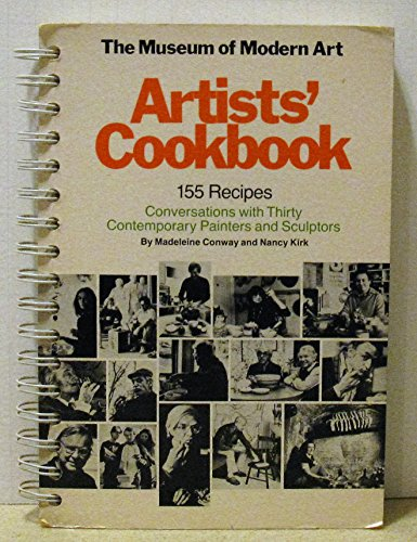 9780870702198: The Museum of Modern Art Artists' cookbook: 155 recipes : conversations with thirty contemporary painters and sculptors